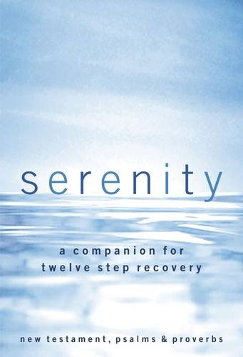 (NKJV, Serenity, Paperback, Red Letter Edition: A Companion for Twelve Step)