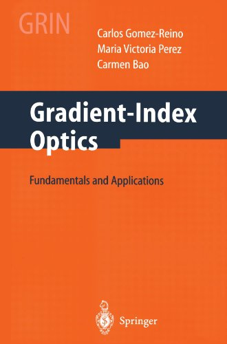 Gradient-Index Optics: Fundamentals and Applications