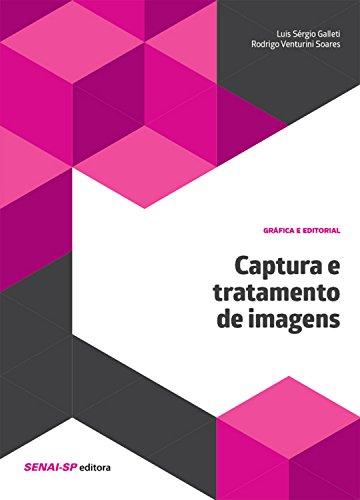 Captura e tratamento de imagens (Gráfica e editorial)
