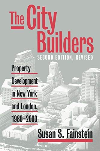 The City Builders: Property Development in New York and London, 1980-2000 (Studies in Government and Public Policy)