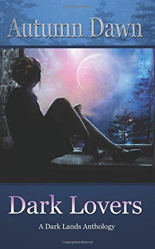 Dark Lovers: Tales from the Dark Lands ebook