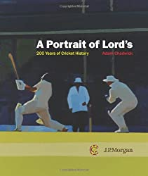 A Portrait of Lord's: 200 Years of Cricket History