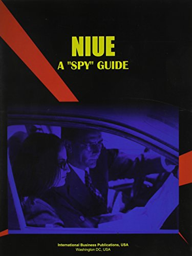 Niue: A Spy Guide (World Investment and Business Guide Library)