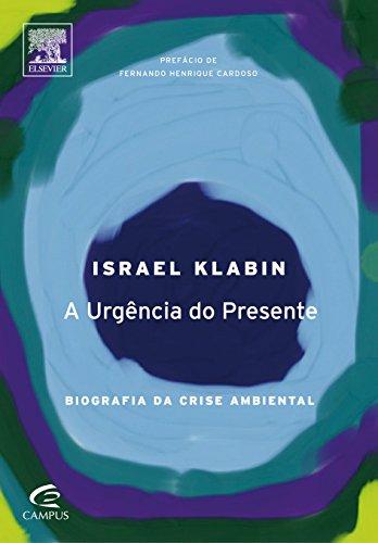 urgencia-do-presente-a-biografia-da-crise-ambiental