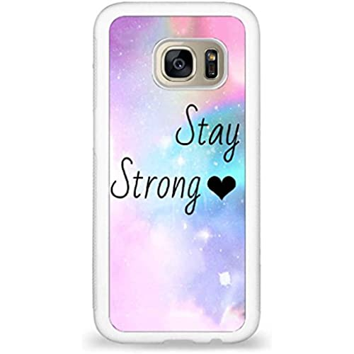 Customized Stay strong back phone cases for Samsung Galaxy S7 Sales