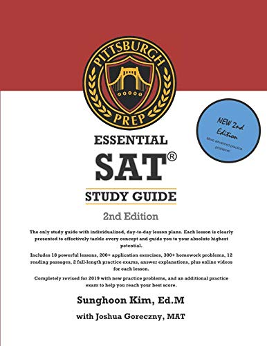 Pittsburgh Prep Essential SAT Study Guide 2nd Edition: The best thing to happen to SAT prep since sliced bread.