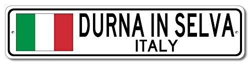 The Lizton Sign Shop Durna In Selva, Italy Aluminum Italian Flag Sign, Italy Custom Flag Sign - 4