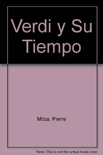 Descargar Libro Verdi Y Su Tiempo Pierre Milza