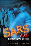 SARS War, P. C. Leung, E E Ooi, 9812384332