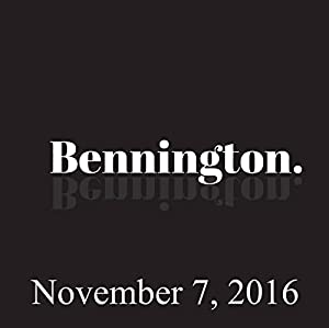 Bennington, November 7, 2016 Radio/TV Program