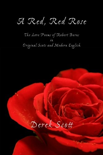 a red red rose the love poems of robert burns in original scots