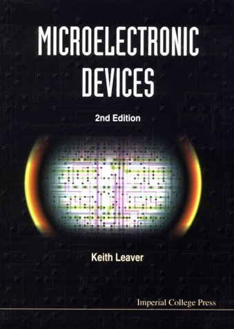 Microelectronic Devices by Leaver, Keith D. (1997) Paperback