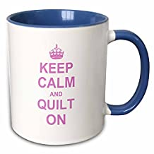 """3dRose mug_157760_6 """"Keep Calm & Quilt on Carry on quilting Quilter gifts Pink Fun"""" Two Tone Blue Mug, 11 oz, Blue/White"""
