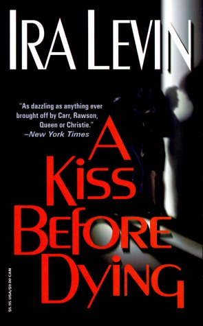 A Kiss Before Dying Book