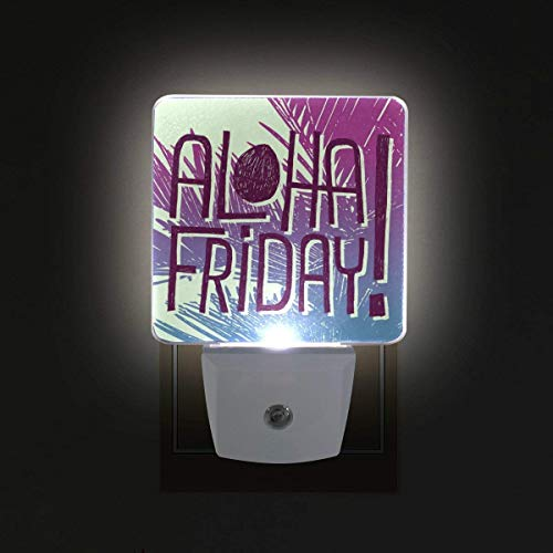 xiaodengyeluwd 2 Pack Aloha Friday Quote Plug in LED Night Light Auto Sensor Smart Dusk to Dawn Decorative Night for Bedroom, Bathroom, Kitchen, Hallway, Stairs,Hallway,Baby's Room