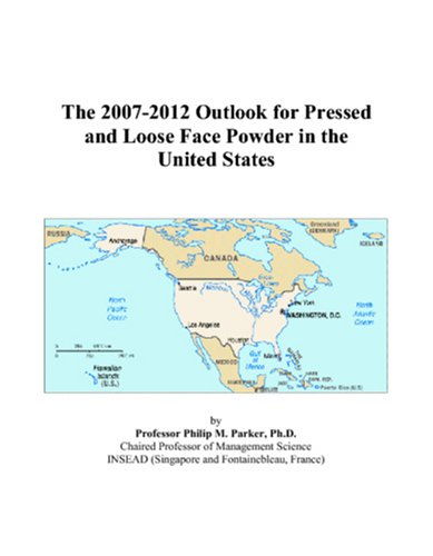 The 2007-2012 Outlook for Pressed and Loose Face Powder in the United States