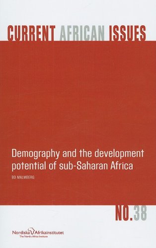Demography and the Development Potential of Sub-Saharan Africa (NAI Current African Issues)