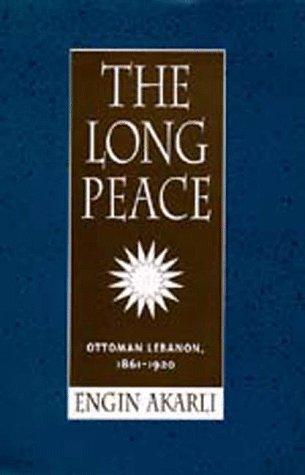the-long-peace-ottoman-lebanon-1861-1920