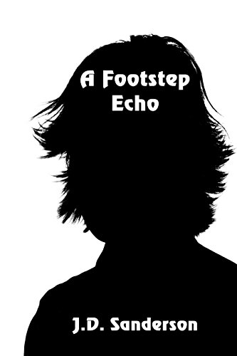 (A Footstep Echo)