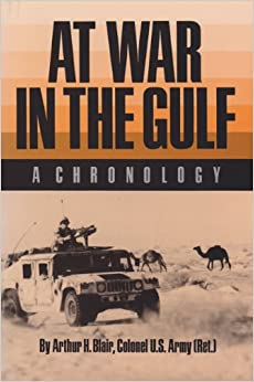 At War in the Gulf: A Chronology (Carolyn and Ernest Fay Series in)