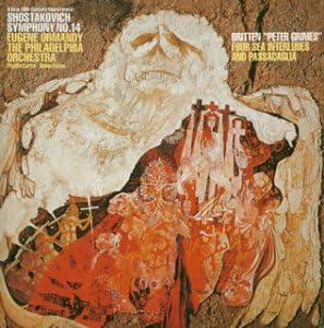 ショスタコーヴィチ:交響曲第14番「死者の歌」 / ブリテン:「ピーター・グライムズ」?4つの海の間奏曲、パッサカリア