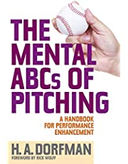The Mental ABCs of Pitching: A Handbook for Performance Enhancement