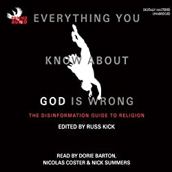 Everything You Know About God Is Wrong, Volume 1