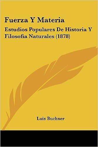 Electrónica ebook pdf descarga gratuita Fuerza y Materia: Estudios Populares de Historia y Filosofia Naturales (1878) PDF RTF DJVU