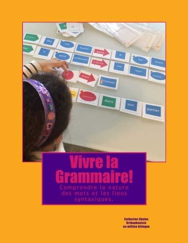 Vivre-la-Grammaire-Comprendre-la-nature-des-mots-et-les-liens-syntaxiques-Broch–20-dcembre-2017