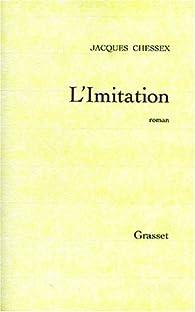 L'imitation par Jacques Chessex