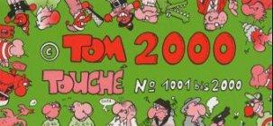 Tom Zweitausend (2000) Touche. Nr. 1001-2000