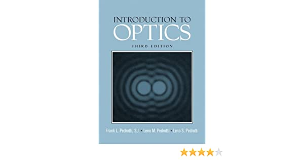 Introduction to optics 3rd edition frank l pedrotti leno m introduction to optics 3rd edition frank l pedrotti leno m pedrotti leno s pedrotti 9780131499331 books amazon fandeluxe Gallery