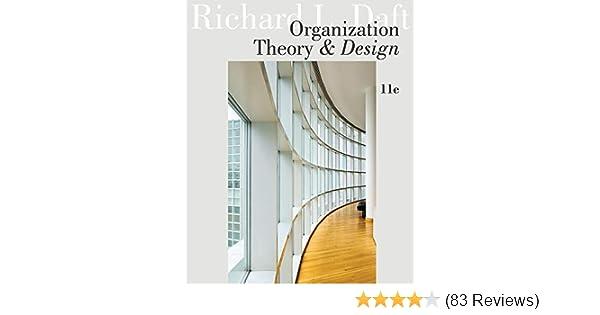 Amazon Com Organization Theory And Design 9781111221294 Daft Richard L Books