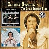 Larry Gatlin - Greatest Hits/Straight Ahead