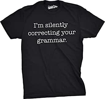Mens Silently Correcting Your Grammar Funny T Shirt Nerdy Sarcastic Tee For Guys (Black) - S