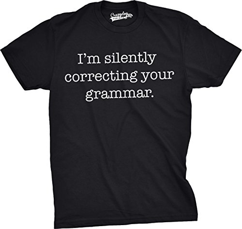 Funny Black T-shirt Design - Mens Silently Correcting Your Grammar Funny T Shirt Nerdy Sarcastic Tee for Guys (Black) - XXL