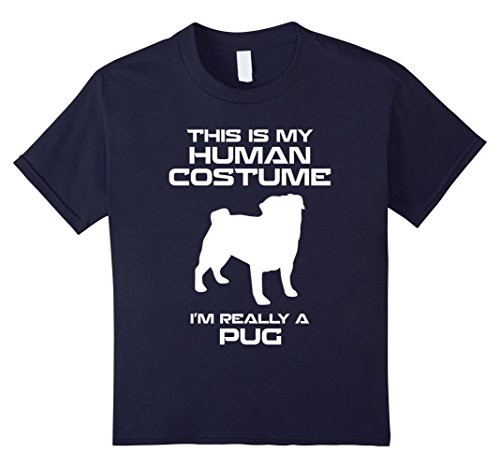 Kids this is my human costume im really a pug shirt 6 (Pug Costumes For People)