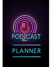 Podcast Planner: A Journal for Planning the Perfect Podcast
