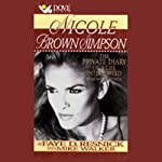 Nicole Brown Simpson: The Private Diary of a Life Interrupted | Faye D. Resnick,Mike Walker