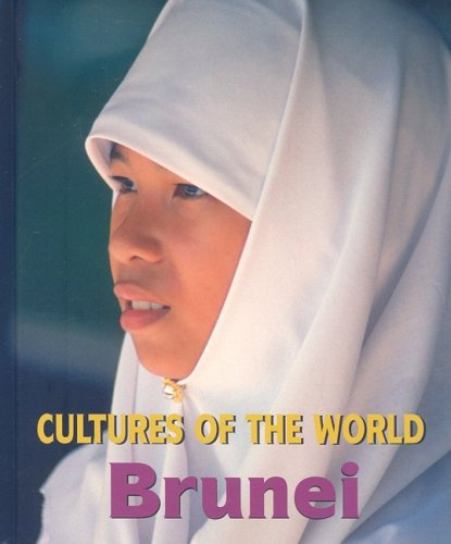Brunei (Cultures of the World)