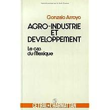 Agro-industrie et développement au mexiq