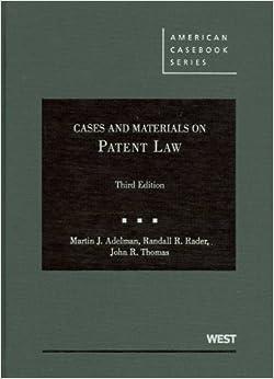;;VERIFIED;; Cases And Materials On Patent Law (American Casebook) (American Casebook Series). Teilen Hotels vigor improve oferta Unique