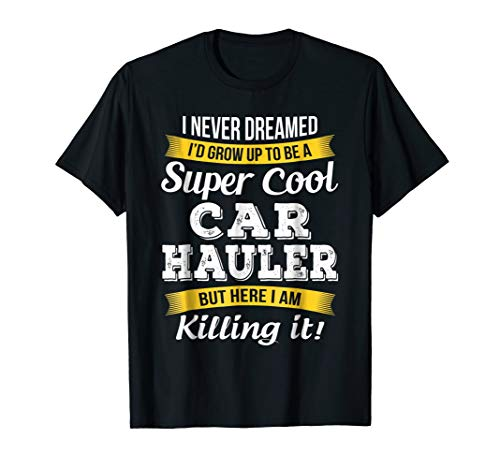 Super Cool Car Hauler T-Shirt Funny Gift, used for sale  Delivered anywhere in USA