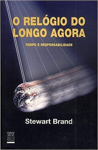 debef610b96 O Relógio Do Longo Agora. Tempo - 9788532511096 - Livros na Amazon Brasil