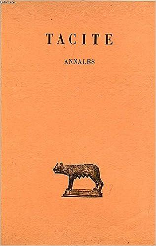 Annales Tome Iii Livres Xiii A Xvi Tacite Amazon Com Books