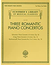 Three Romantic Piano Concertos: Schumann, Grieg, Rachmaninoff: Schirmer's Library of Musical Classics, Vol. 2127