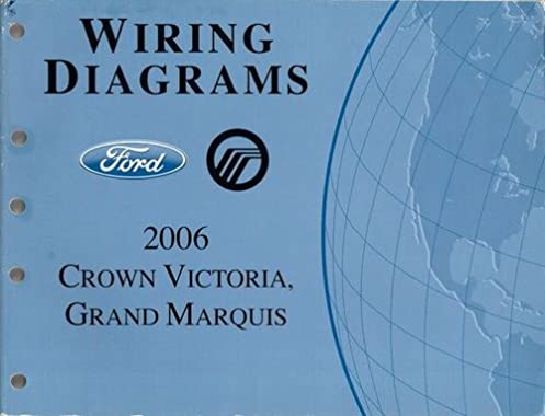 2006 ford crown victoria, mercury grand marquis wiring diagrams 2000 mercury marquis wiring diagram 2006 ford crown victoria, mercury grand marquis wiring diagrams ford motor company amazon com books