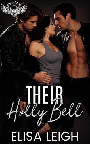 Their Holly Bell (Steel Daggers MC Book ()