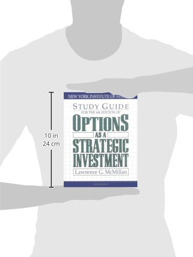 Options As a Strategic Investment (4th Edition Study Guide)