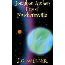 Jonathon Archer: Hero of Nowheresville